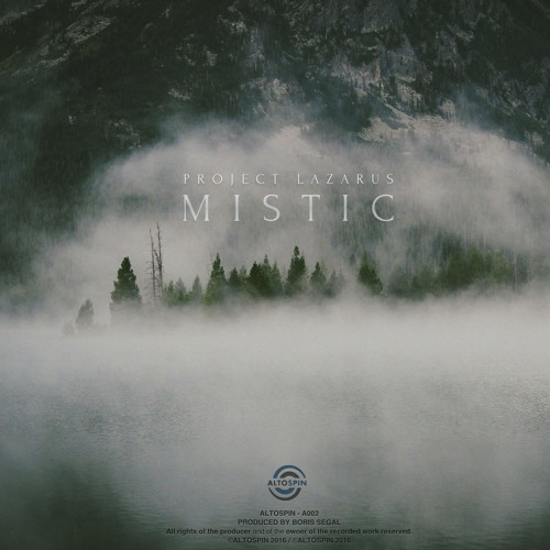 A002: Project Lazarus - Mistic EP
