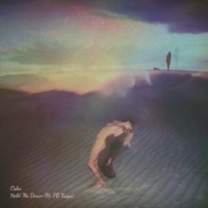 Hold Me Down ft. PB Kaya by Osho