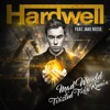 Hardwell Ft. Jake Reese - Mad World (Twizted Trix Remix)*Free Download*