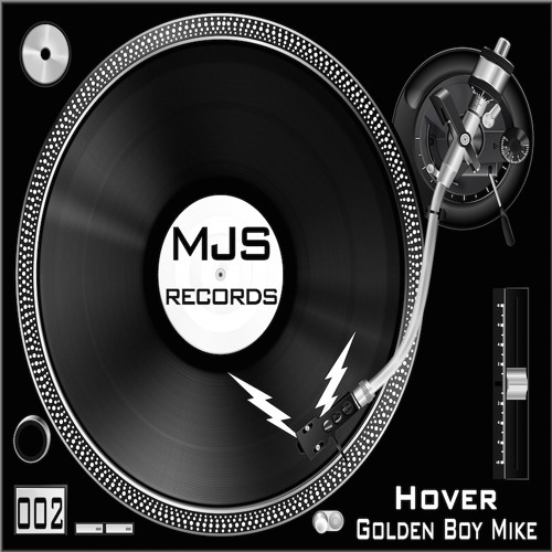 Hover - Golden Boy Mike