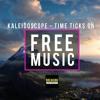 Kaleidoscope - Time Ticks On [BC Release]