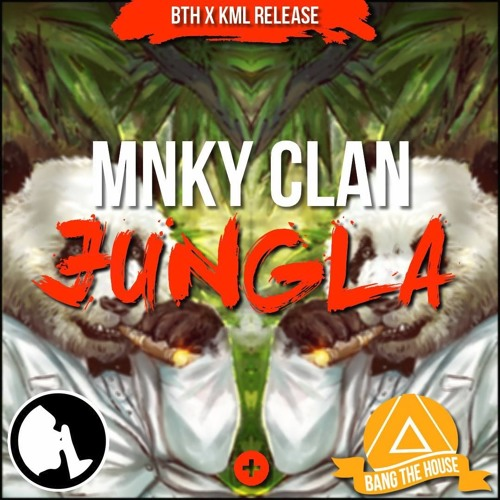 MNKY Clan - Jungla (Original Mix)