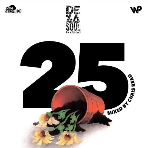 De La Soul 'De La Soul Is Dead' 25th Anniversary Mixtape mixed by Chris Read