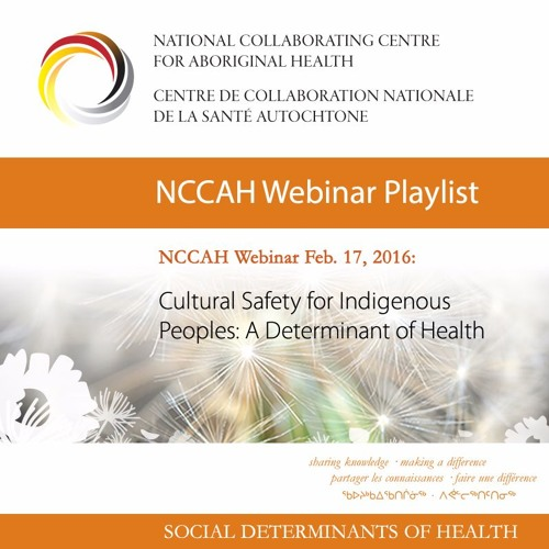 NCCAH Webinar Cultural Safety for Indigenous Peoples