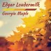 "Edgar Loudermilk - ""My Kentucky Home"""