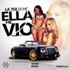 Download La Tolta Mc - Ella Me Vio (Prod.By Tauro.9) Mp3