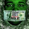 Shut Up & Rap INTRO