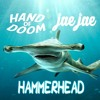 Crowley x Jae Jae - Hammerhead (Cymatics JAWZ Contest Choice Winner)