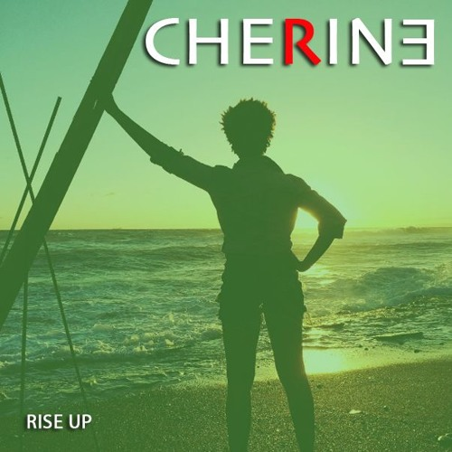 CHERINE ANDERSON - RISE (The Inspirational Mix)