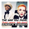 Outkast - The Way You Move '2016' (Sweet Dreams Remix)