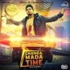 Changa Mada Time - A-Kay - M.Singh