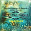 T. E. - Hotel California (Ozkar Lugarel & Rubb LV Mega Remix) !!!FREE DOWNLOAD¡¡¡
