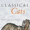 Classical Cats: The rise and fall of the sacred cat  download pdf