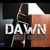 DAWN - Our Last Night - Sunrise (acoustic Cover)