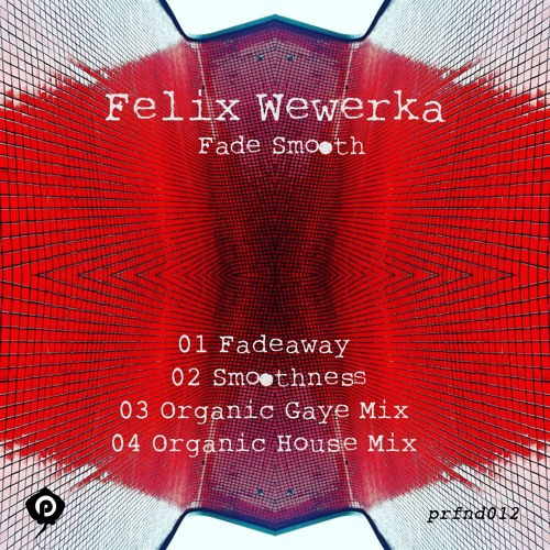 Felix Wewerka - Smoothness Preview