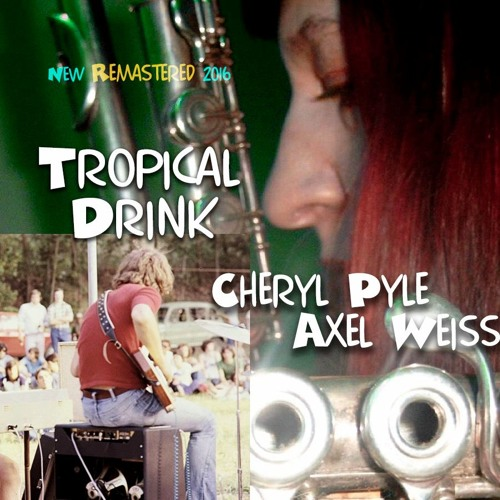 Tropical Drink (Cheryl Pyle & Axel Weiss)