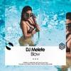 DJ Melete -  Blow (Free Download)