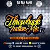 DJ RaH RahH - Throwback Indian Mix II