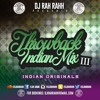 DJ RaH RahH - Throwback Indian Mix III