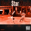 Black Star Music_017 || Mixed by DJ