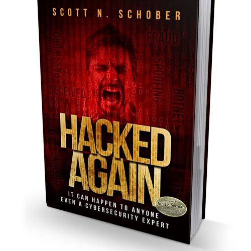 Scott Schober: HACKED AGAIN!