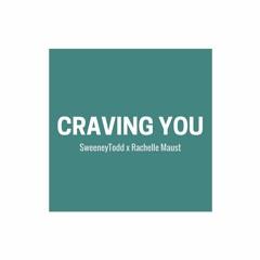 craving you - rachelle maust (philfishy remix)