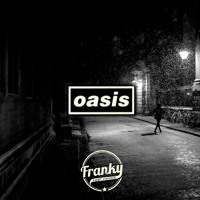 Oasis - Don't Look Back In Anger (Franky Fast Hands Remix)
