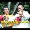 Kung Fu Hip Hop: Shaolin Drunken Monk