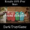 F05-88 (ground dungeoN)【Royalty100%Free】(Dark/Hip-Hop/instrumental/Techno/Beat/Trap)