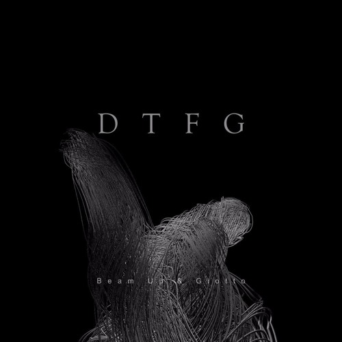 Beam Up & Giotto - DTFG