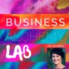 Annie Gelfand Interviews Business Alchemy Lab Participants with Lisa Murray