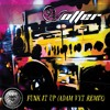 Otter - Funk It Up (Adam Vyt Remix) [Bad Habit Musik]