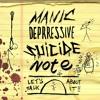 Objective:Terror - Manic Depressive Suicide Note