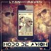 Lyan El Palabreal Ft Raven - Modo De Avion (Prod. By Puka & Ivan Jael ) Portada del disco