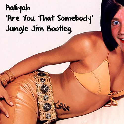 Aaliyah Are You That Somebody Download Free