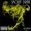 Smokin Drink