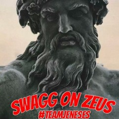 Swagg On Zeus