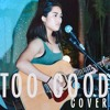 Too Good By Drake Ft Rihanna Acoustic Cover Mp3