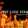 Just Like Fire Pnk Cover By Jennifer Palm Mp3