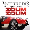 Maître Gims - Zoum Zoum (DJ M.K.S. Bootleg V1)     |FREE DOWNLOAD on BUY boutton|