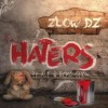 Free Download ZLowDZ Feat Ecko Show & A.T - Haters Mp3