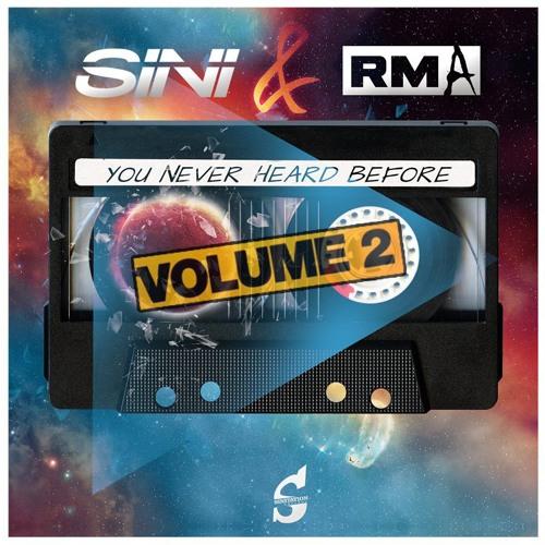 SINI & RMA - You Never Heard Before Vol.2 FREE DOWNLOAD