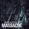 Westfield Massacre - Heart Shaped Box