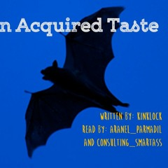 An Acquired Taste by kinklock - Chapter 2