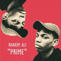 Rhakim Ali - Prime [prod. Noah Rime$]