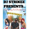 @DJSTRIKEZ #WeReadyForTheSummerMix Vol.1