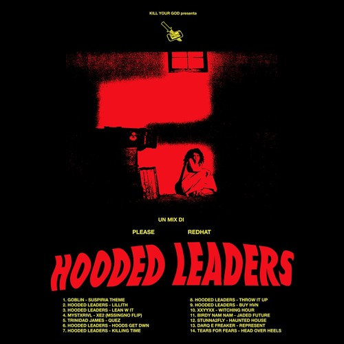 HOODED LEADERS - KILL YOUR GOD MIX