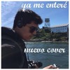 Ya Me Entereu0301 Reik Cover By Carlos Sevillano Mp3