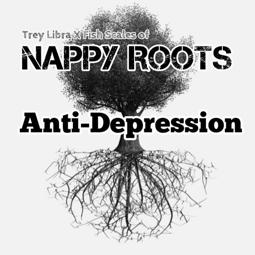 "Nappy Roots X Trey Libra ""Anti-Depression"" Produced by Halo Hitz"