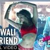 Download Dilli Wali Girlfriend Mp3